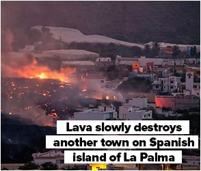 Lava slowly destroys another town on Spanish island of La Palma