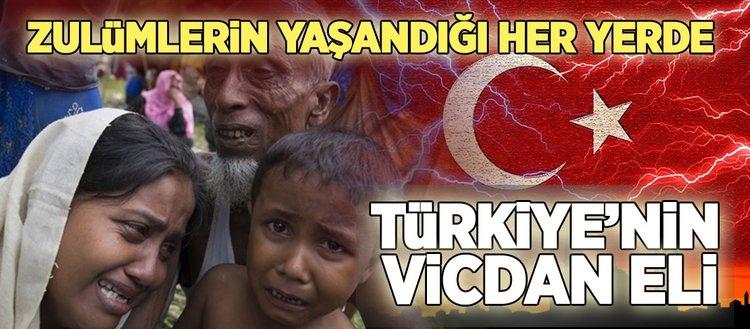 Türkiye, zulümlerin yaşandığı her yerde