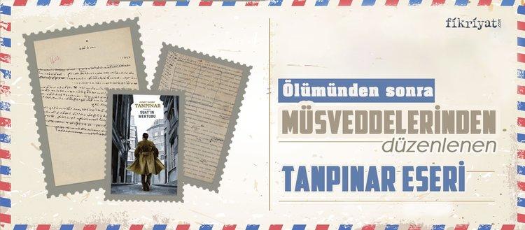 Ölümünden sonra müsveddelerinden düzenlenen Ahmet Hamdi Tanpınar eseri