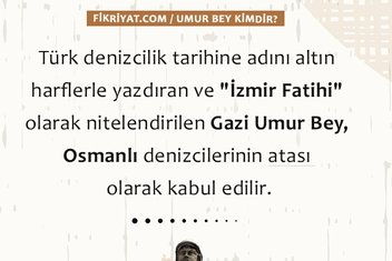 Osmanlı denizcilerinin atası: Gazi Umur Bey