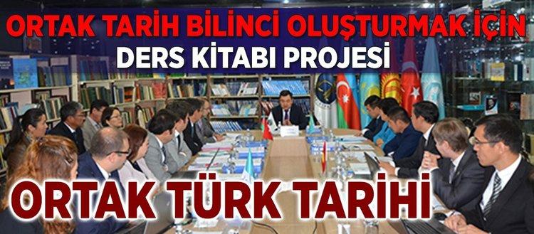 Ortak Türk Tarihi ders kitabı projesi