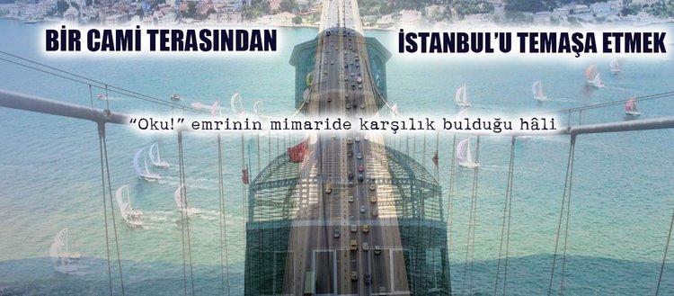 Bir cami terasından İstanbul'u temaşa etmek