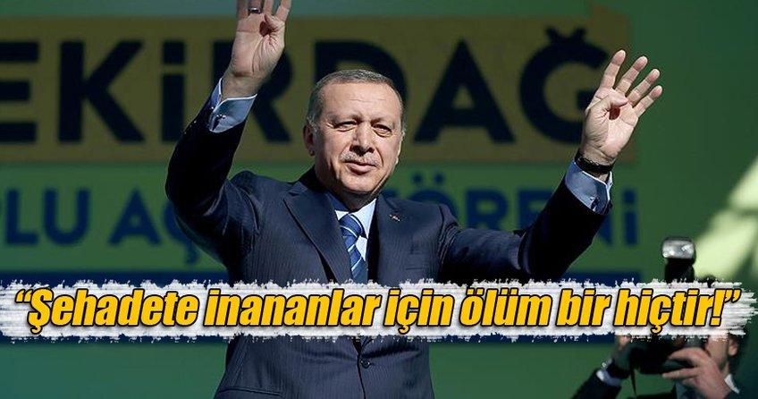 Erdoğan: Size F-16'lar, tanklar, toplar, helikopterler sökmedi