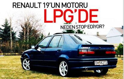 RENAULT 19'UN MOTORU LPG'DE NEDEN STOP EDİYOR?