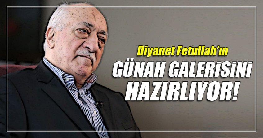 Uzmanlar teröristbaşı Gülen'in Günah Galerisini çıkaracak