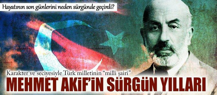 Mehmet Akif'in sürgün yılları