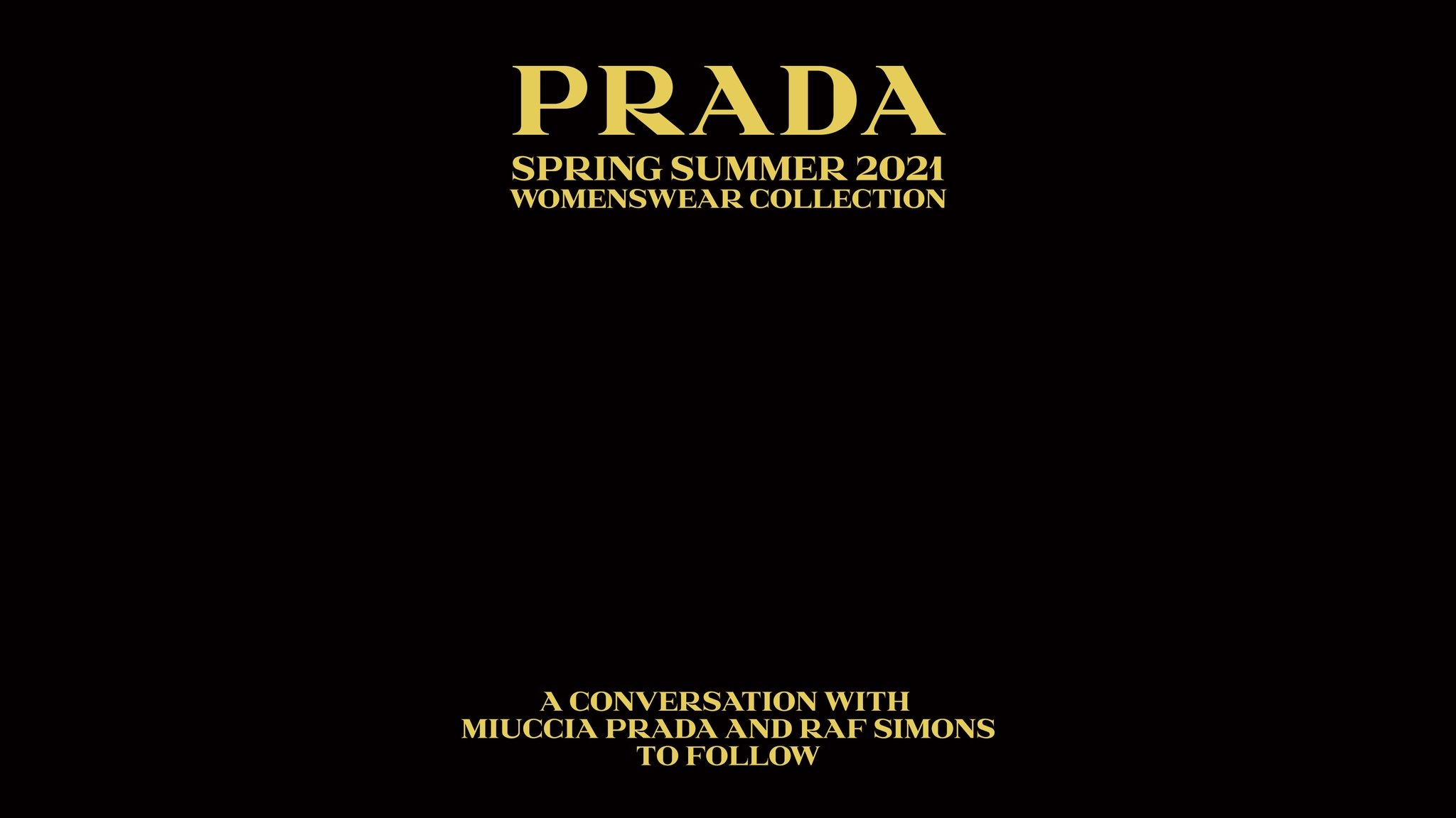 PRADA WOMENS WEAR SS21 LİVE STREAMİNG