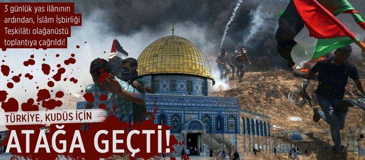 Türkiye, Kudüs için atağa geçti