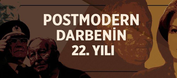 'Postmodern darbe'nin 22. yılı