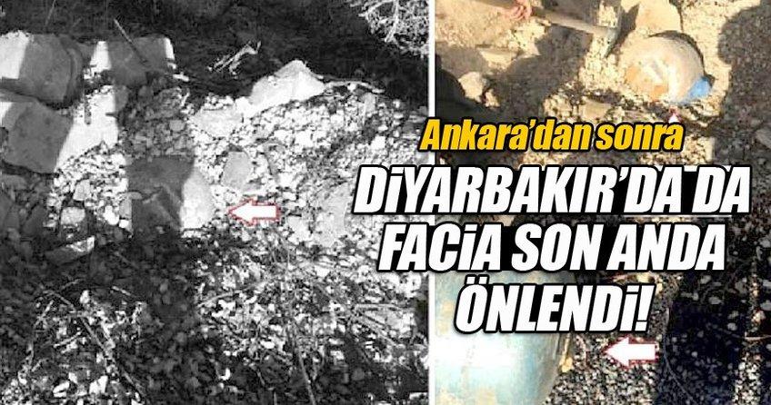 Ankara'dan sonra Diyarbakır'da facia son anda önlendi