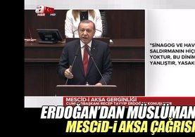 Erdoğan: Müslümanlara çağrım şu: Lütfen Kudüs'ü ziyaret edin