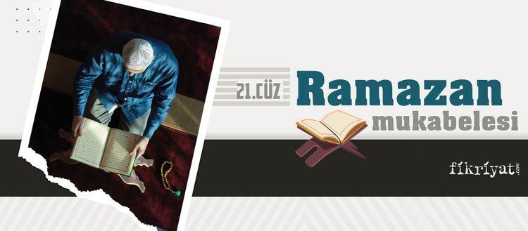 Ramazan mukabelesi Kur'an-ı Kerim hatmi 21. cüz