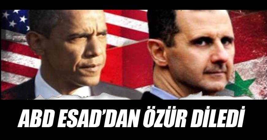 ABD, Esad'dan özür diledi!