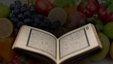 Kuran-ı Kerimde Zikredilen Sebze ve Meyveler