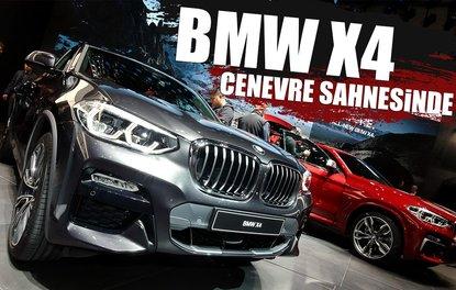 BMW X4 CENEVRE SAHNESİNDE