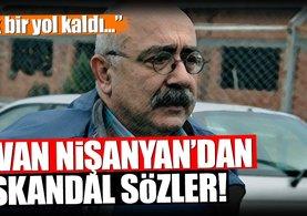 Sevan Nişanyan'dan skandal sözler