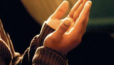 Duası Kabul Olanlar-Duanın Kabul Olduğu Yer ve Vakitler