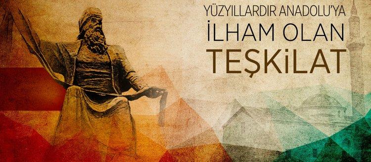 Ahilik yüzyıllardır Anadoluya ışık tutuyor