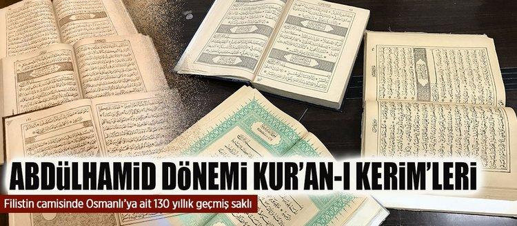 Filistin camisinde Abdülhamid dönemine ait Kur'an-ı Kerim'ler