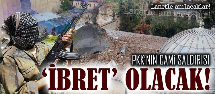 PYD/PKK'nın cami saldırısı ibret olacak