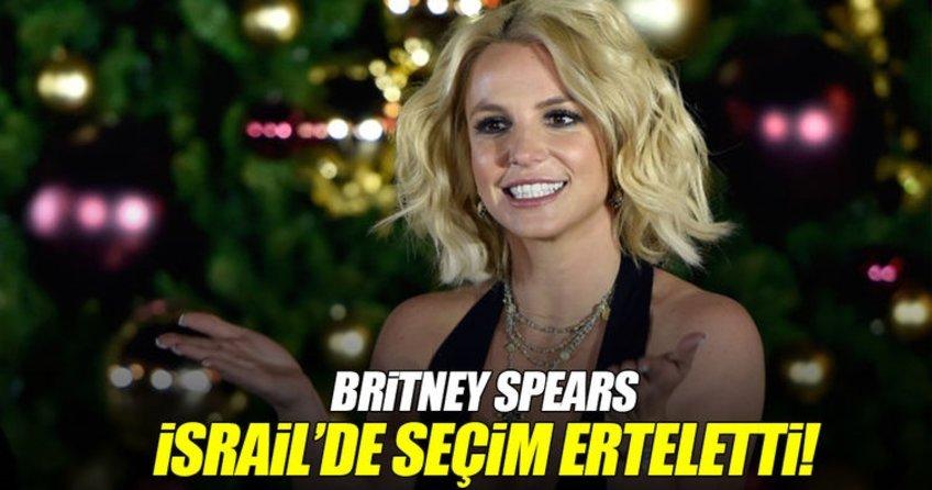 Britney Spears İsrailde seçim erteletti!