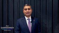 Zaur Gahramanov: Güzel günleri hep beraber yaşayalım
