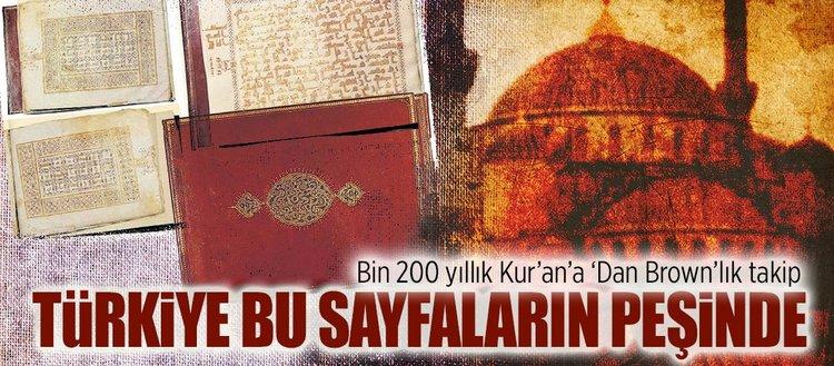 Bin 200 yıllık Kur'an'a 'Dan Brown'lık takip