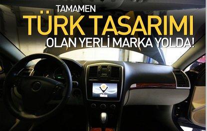 TAMAMEN TÜRK TASARIMI OLAN YERLİ MARKA YOLDA!