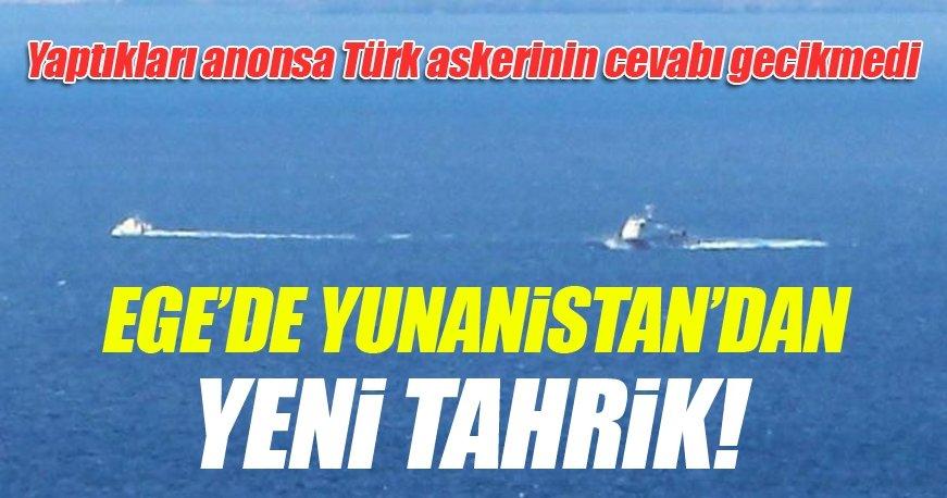 Ege'de Yunanistan'dan tahrik!