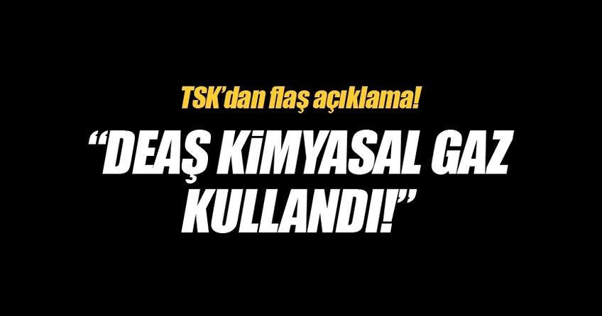 TSK'dan flaş DEAŞ açıklaması!