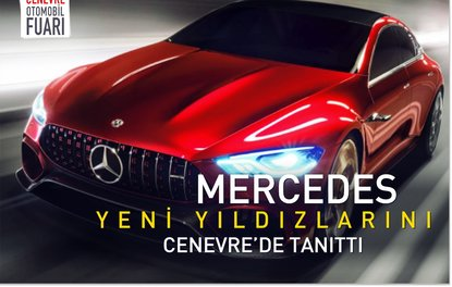 Mercedes yeni yıldızlarını Cenevre'de tanıttı