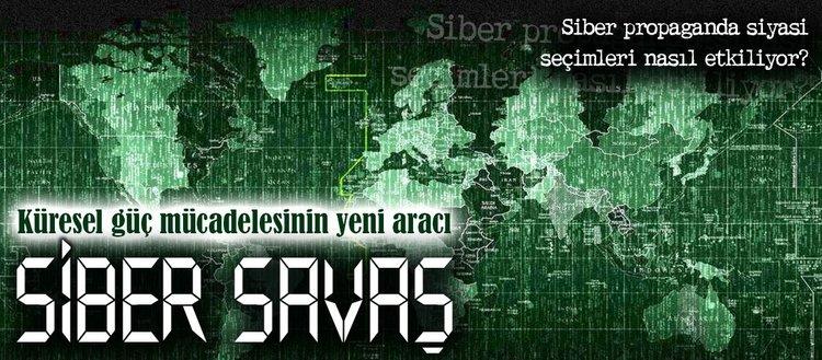 Küresel güç mücadelesinin yeni aracı siber savaş