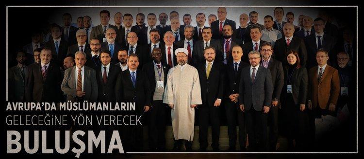 Avrupa'da Müslümanların geleceğine yön verecek buluşma