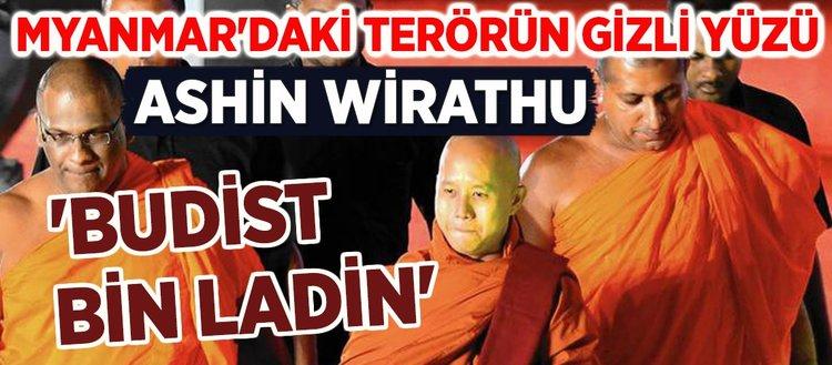 Myanmar'daki terörün gizli yüzü: 'Budist Bin Ladin' Ashin Wirathu
