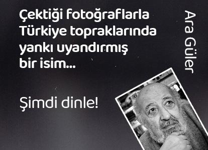 Çektiği fotoğraflarla Türkiye topraklarında  yankı uyandırmış bir isim...