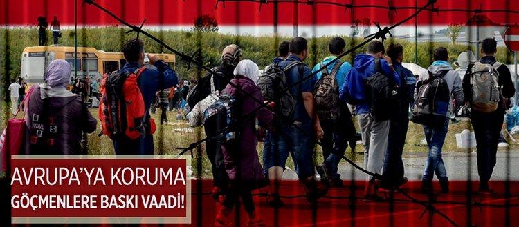 Avusturya'nın Avrupa'ya koruma, göçmenlere baskı vaadi!