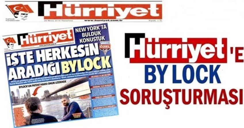 Hürriyet Gazetesi'ne ByLock manşetiyle soruşturma!