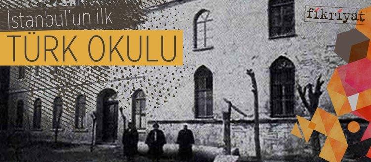 İstanbul'un ilk Türk okulu