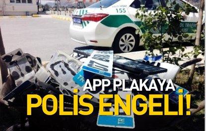POLİS, ARAÇLARINDA APP PLAKA KULLANAN SÜRÜCÜLERE CEZA YAĞDIRDI