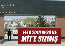 FETÖ 2010 KPSS ile MİT'e sızmış