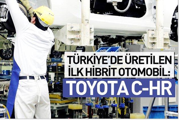 Türkiye'de üretilen ilk hibrit otomobil: Toyota C-HR