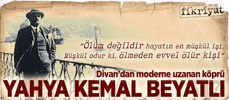 Divandan Moderne Uzanan Köprü Yahya Kemal Beyatlı Fikriyat Gazetesi