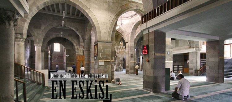 Dânişmendliler'den kalan dini yapıların en eskisi