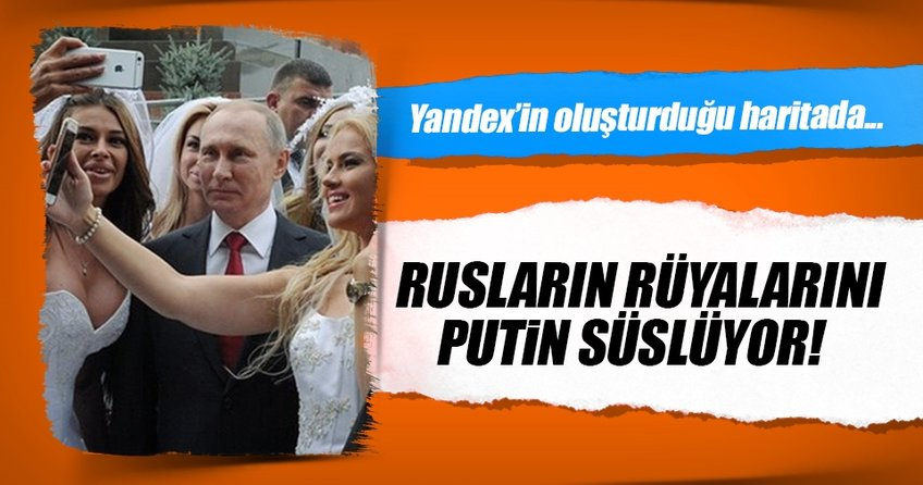Ruslar rüyalarında en çok Putini görüyor