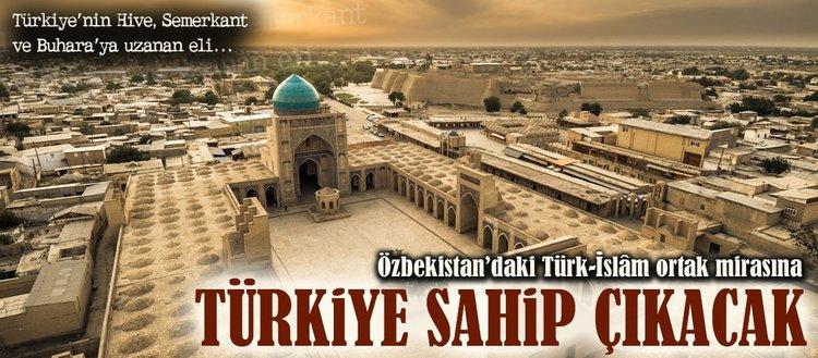 Özbekistan'daki tarihi eserlere Türkiye sahip çıkacak