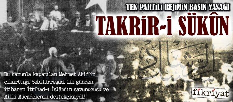 Tek partili rejimin basın yasağı: Takrir-i Sükûn