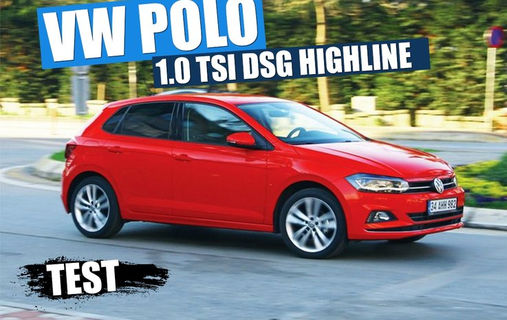 test vw polo 1 0 tsi dsg highline otohaber. Black Bedroom Furniture Sets. Home Design Ideas