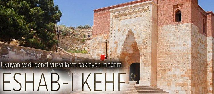 Uyuyan yedi genci yüzyıllarca saklayan mağara : Eshab-ı Kehf