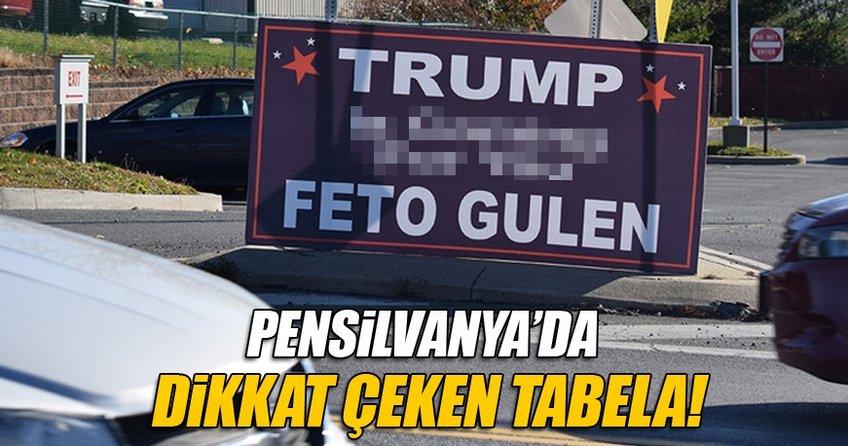 Pensilvanya'da FETÖ'yu şok eden pankart