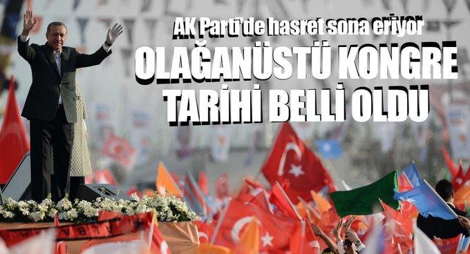 AK Parti Olağanüstü Kongresi 21 Mayısta yapılacak